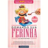 Domando Sua Ferinha, Vol. 1 - CHRISTOPHER GREEN
