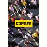 Correr - Drauzio Varella