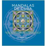 Mandalas De Cura - Lisa Tenzin-Dolma