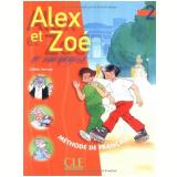 Alex Et Zoe Et Compagnie 2 - Livre De L´Eleve - Colette Samson