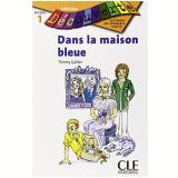 Dans La Maison Bleue (niveau 1) - Thierry Gallier