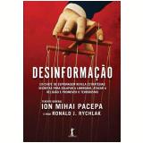 Desinformação - Tenente-general Ion Mihai Pacepa, Prof. Ronald J. Rychlak
