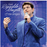 Padre Reginaldo Manzotti-entre Amigos (CD) - Padre Reginaldo Manzotti