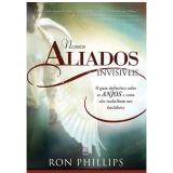 Nossos Aliados Invisíveis - Ron Philips