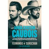 Ainda Existem Caubóis - Fernando & Sorocaba