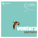 Orquestra Petrobras Sinfônica - Ventura Sinfônico (CD) + (DVD) - Orquestra Petrobras Sinfônica