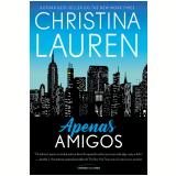 Apenas Amigos - Christina Lauren
