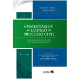Coleção Comentários ao Código de Processo Civil (Vol. 1) - Candido Rangel Dinamarco