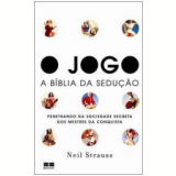 O Jogo - Neil Strauss