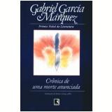 Crônica de uma Morte Anunciada - Gabriel García Márquez