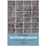 Decifrando o Genoma - Kevin Davies