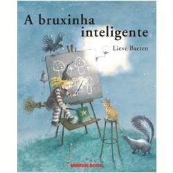 Livros - A Bruxinha Inteligente - Lieve Baeten - 9788574122823