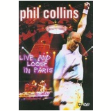 Phil Collins - Live and Loose in Paris (DVD) - Phil Collins
