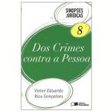 Dos Crimes Contra a Pessoa (Vol. 8) - 2011 - Victor Eduardo Rios Gon�alves