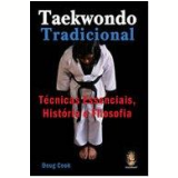 Taekwondo Tradicional  - Doug Cook