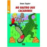 No Rastro Dos Caçadores - Sean Taylor
