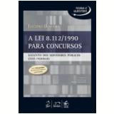 Lei 8.112/1990 Para Concursos Estatuto Dos - Luciano Oliveira