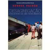Desagregação - George Packer