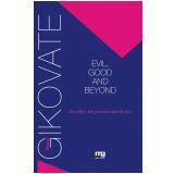 Evil, good and beyond (Ebook) - Flávio Gikovate