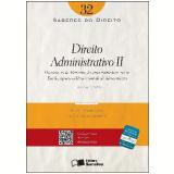 SABERES DO DIREITO 32 - DIREITO ADMINISTRATIVO II - 1ª Edição (Ebook) - Elisson Costa