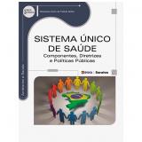 Sistema Único De Saúde - Raphaela Karla De Toledo Solha