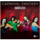 Salut Salon - Carnival Fantasy (CD) - Salut Salon