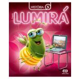Lumirá - História 5º Ano - Ensino Fundamental I - Editora Ática