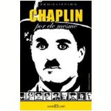 Charles Chaplin - Martin Claret
