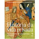 História da Vida Privada (Vol. 2) - Georges Duby