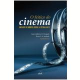O Feitiço do Cinema - Juan Guillermo Droguett, Flávio F. A. Andrade