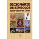 Dicionário de Símbolos - Juan-Eduardo Cirlot
