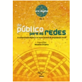 Do P�blico Para as Redes - Massimo Di Felice