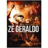 Zé Geraldo - Cidadão Trinta e Poucos Anos (DVD) - Zé Geraldo
