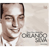 Orlando Silva (Vol. 16) - Folha de S.Paulo (Org.)