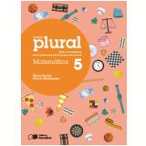 Plural Matemática - 5º Ano - Ensino Fundamental I - Eliane Reame, Priscila Montenegro