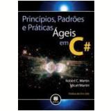 Principios, Padroes E Praticas Ageis Em C# - Micah Martin