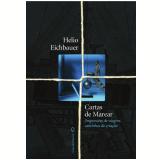 Cartas De Marear - Hélio Eichbauer