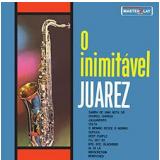 Juarez - O Inimitável Juarez (CD) - Juarez