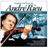 André Rieu - Singing And Dancing (CD) - André Rieu