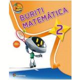 Projeto Buriti - Matemática - 2º Ano (Vol. 2) -