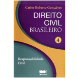 Direito Civil Brasileiro  (Vol.4) - Carlos Roberto Gon�alves