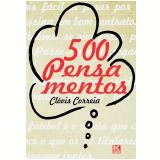 500 Pensamentos (Ebook) - Clóvis Correia