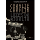 Luzes da Ribalta - David Robinson (Org.), Charles Chaplin
