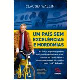 Um País sem excelências e mordomias (Ebook) - Claudia Wallin