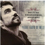 Padre Fabio De Melo - Deus No Esconderijo Do Verso (CD) - Padre Fábio de Melo