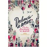 Declaração De Amor - Carlos Drummond de Andrade
