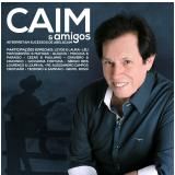 Caim E Amigos - Interpretam Sucessos De Abel E Caim (CD) - Abel e Caim