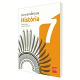 História 7 º Ano - Ensino Fundamental II - Charles Chiba, Carolina Minorelli