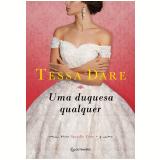 Uma Duquesa Qualquer (Vol. 4) - Tessa Dare