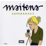 Superadas 2 - Maitena (Inés Burundarena)
